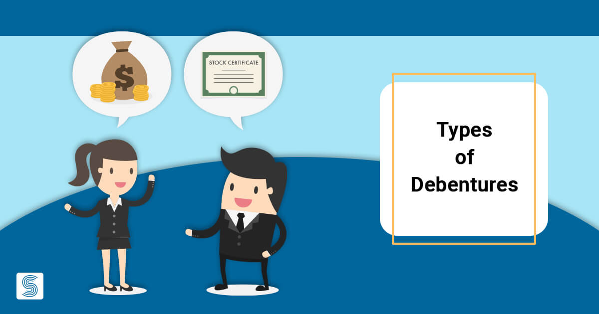 Different Types of Debentures