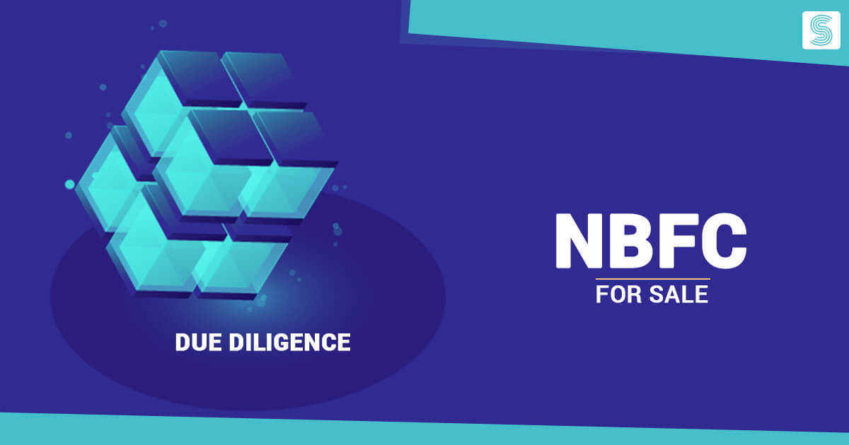 The Role of Due Diligence of NBFC for Sale