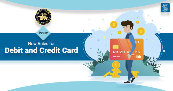RBI Issues New Rules for Debit and Credit Cards