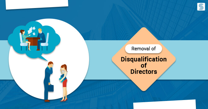 Removal Of Disqualification Of Directors