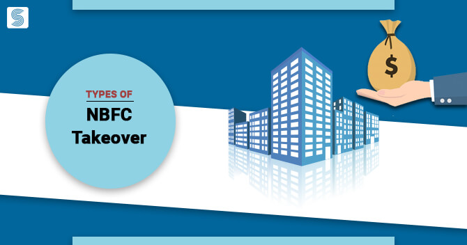 Types of NBFC Takeover