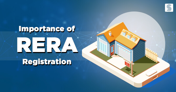Importance of RERA Registration