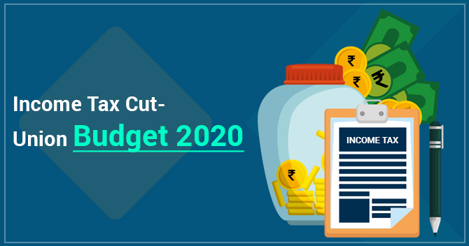 What are the Major Income Tax Cuts in Union Budget 2020?