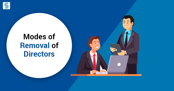 What are the Different Modes of Removal of Directors?