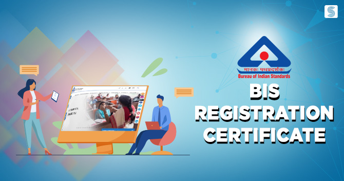 How to Get BIS Registration Certificate in India?