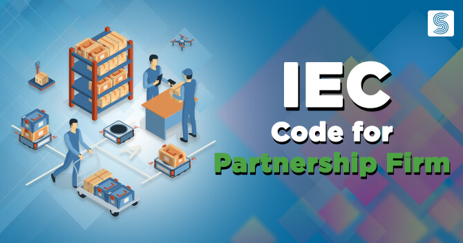 IEC Code for Partnership Firm documents required