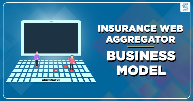 Insurance Web Aggregator Business Model