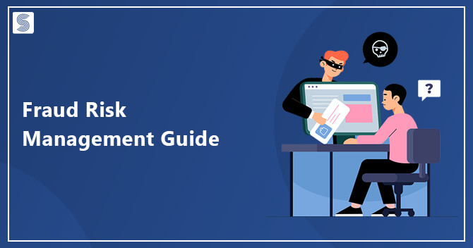 Superior Fraud Risk Management Guide