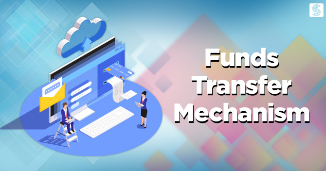 Funds Transfer Mechanism