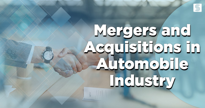 Mergers and Acquisitions in Automobile Industry