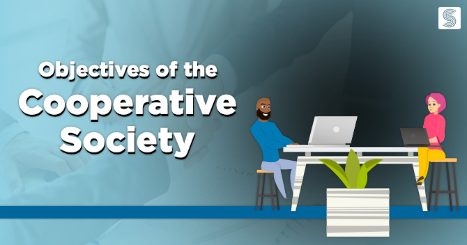 The Objectives of Cooperative Society