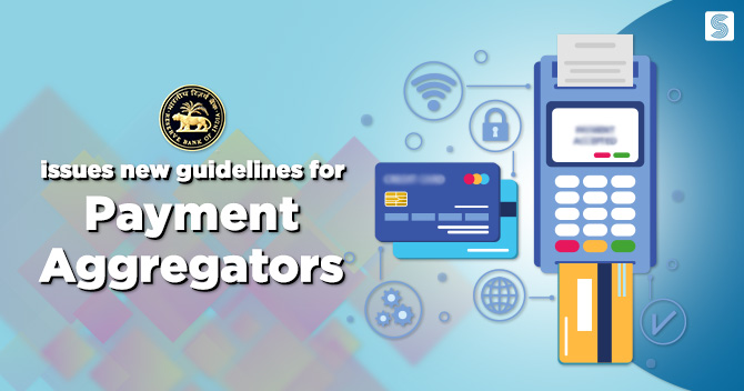 RBI new guidelines for Payment Aggregators