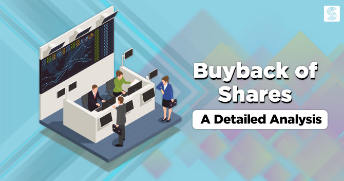 Buyback of Shares: A Detailed Analysis