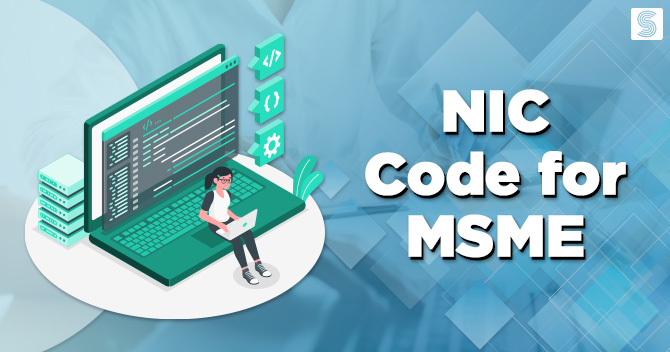 Comprehensive Analysis on NIC Code for Micro Small and Medium Enterprise Registration
