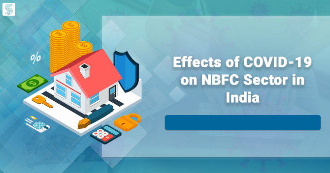 Effects of COVID-19 on NBFC Sector in India