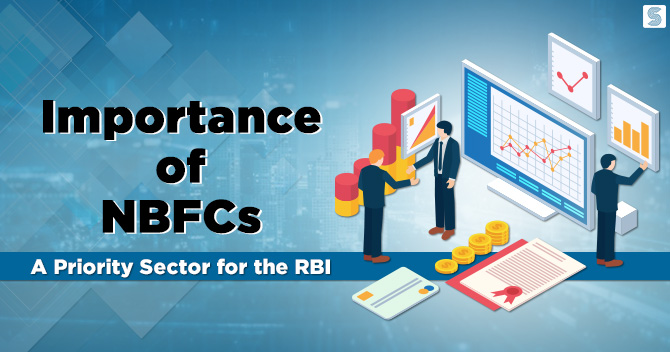 Importance of NBFCs: A Priority Sector for the RBI
