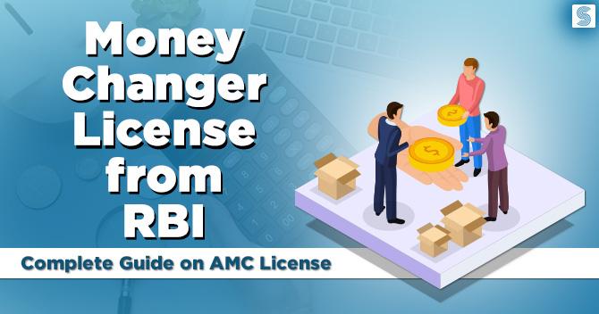 Money Changer License from RBI