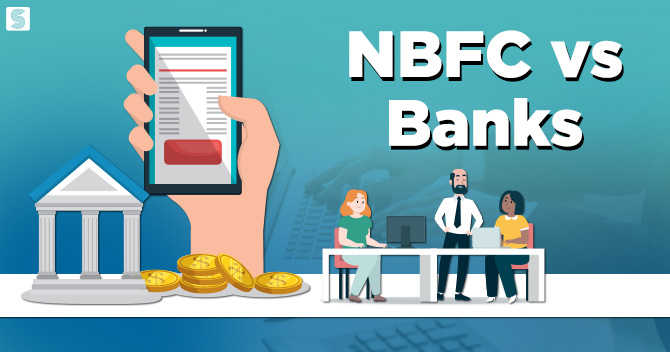 NBFC vs Banks: The Best Option for Getting Loans in India
