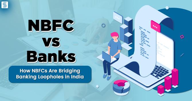NBFC vs Banks