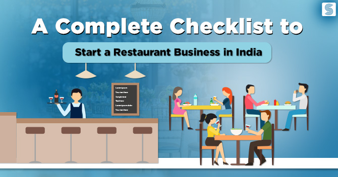 A Complete Checklist to Start a Restaurant Business in India