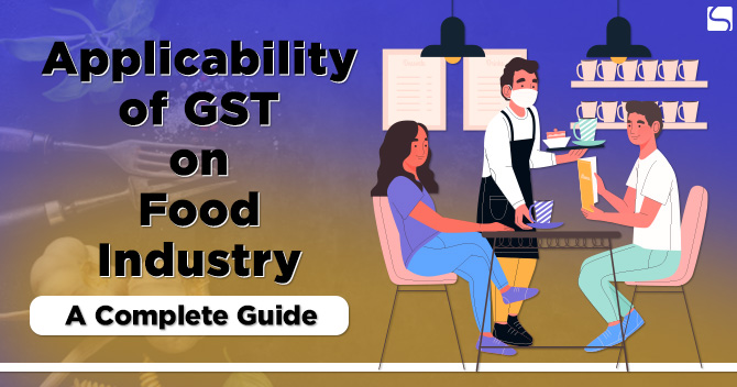 Applicability of GST on Food Industry