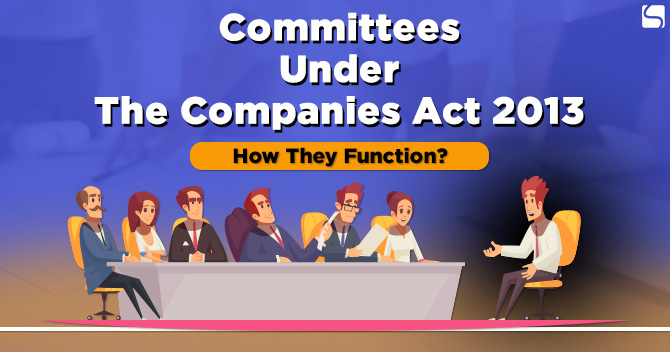 Committees Under the Companies Act 2013
