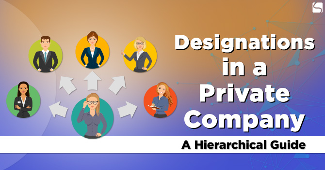Designations in a Private Company: A Hierarchical Guide