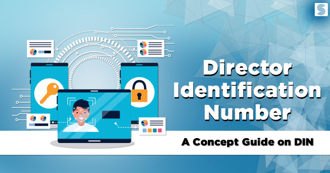 Director Identification Number: A Concept Guide on DIN