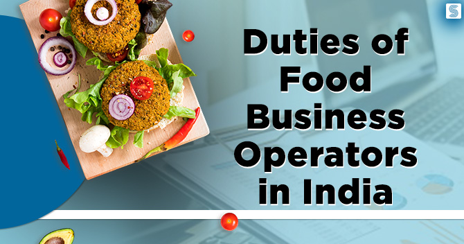 Duties of Food Business Operators in India