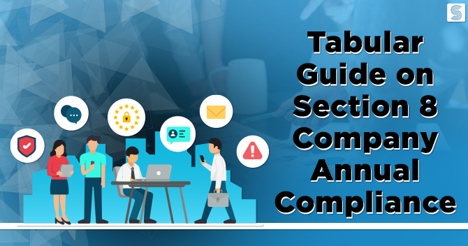 Tabular Guide on Section 8 Company Annual Compliance