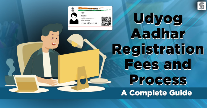 Udyog Aadhar Registration fees