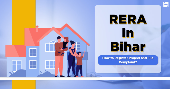 RERA in Bihar: How to Register Project and File Complaint?