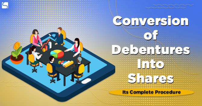 Conversion of Debentures Into Shares