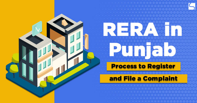 RERA in Punjab: Process to Register and File a Complaint