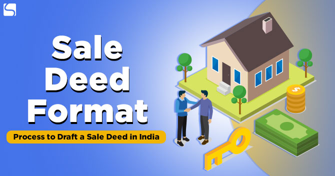 Sale Deed Format: Process to Draft a Sale Deed in India