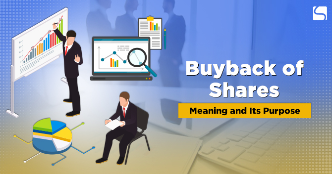 Meaning & Purpose of Buyback of Shares