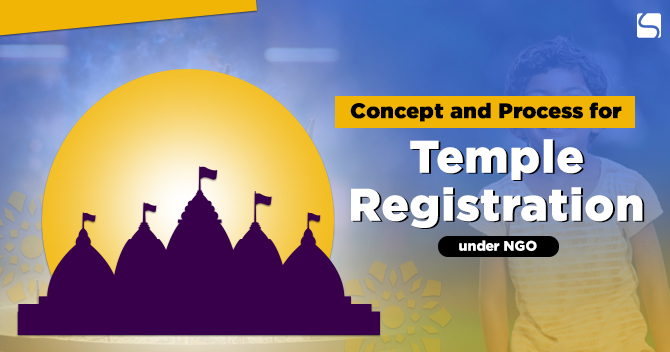 Concept and Process for Temple Registration under NGO