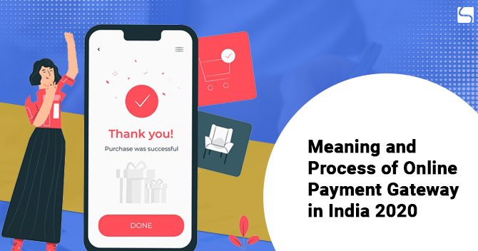Meaning & process of payment gateway