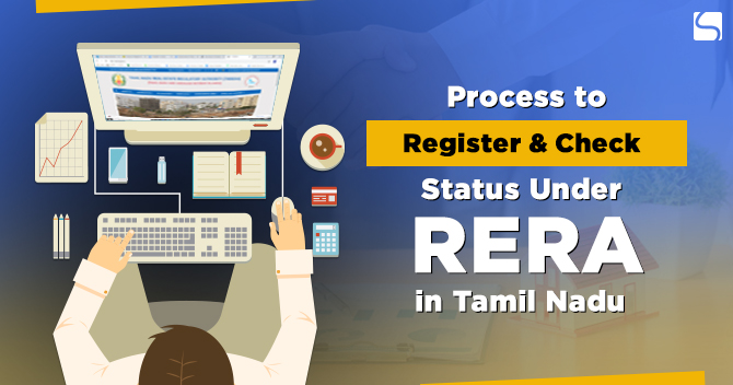 Process to Register & Check Status under RERA in Tamil Nadu