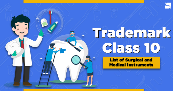 Trademark Class 10: List of Surgical and Medical Instruments