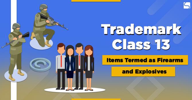 Trademark Class 13