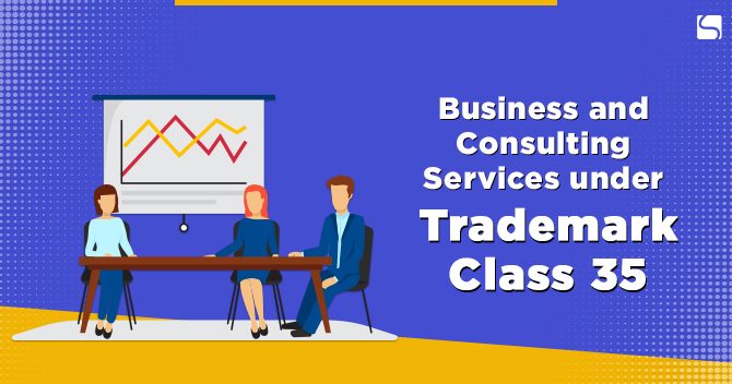 Business and Consulting Services under Trademark Class 35