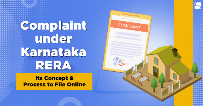 Complaint under Karnataka RERA: Its Concept & Process to File Online