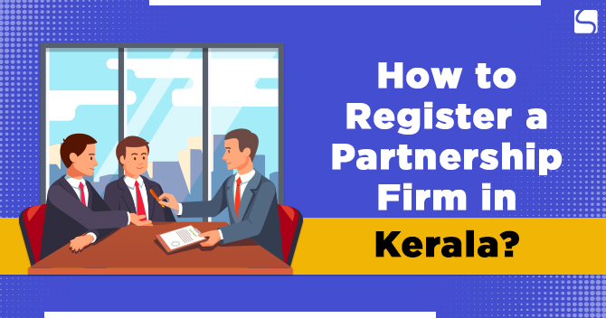 Register a Partnership Firm in Kerala
