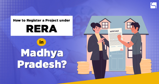 Register RERA in Madhya Pradesh