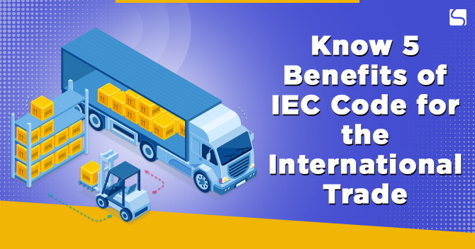 benefits of IEC for International Traders