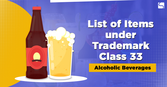 List of Items under Trademark Class 33: Alcoholic Beverages