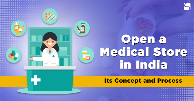 Open a Medical Store in India
