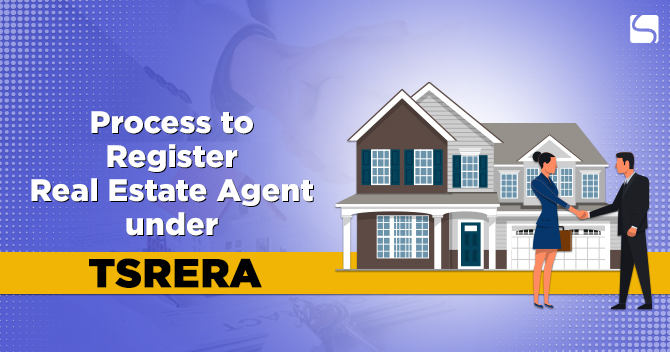 Process to Register Real Estate Agent under RERA in Telangana