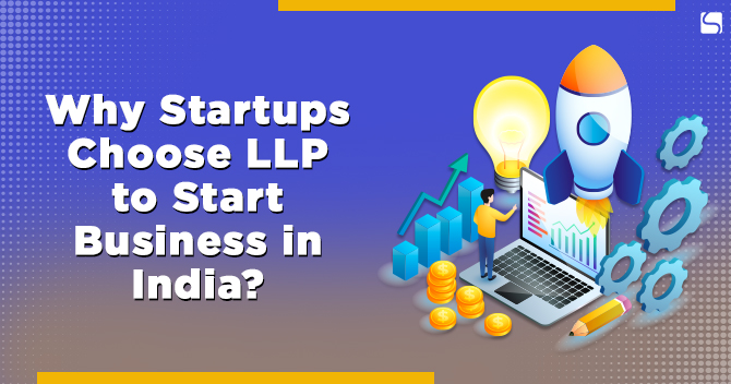 Startups Choose LLP to Start Business